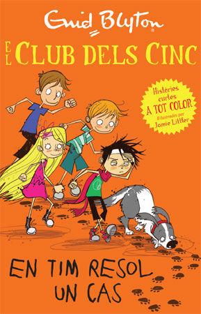 EL CLUB DELS CINC 3. EN TIM RESOL UN CAS