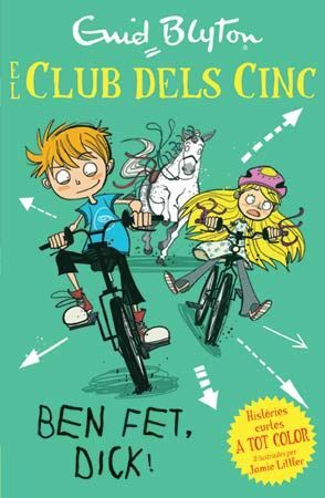 EL CLUB DELS CINC 5. BEN FET, DICK!