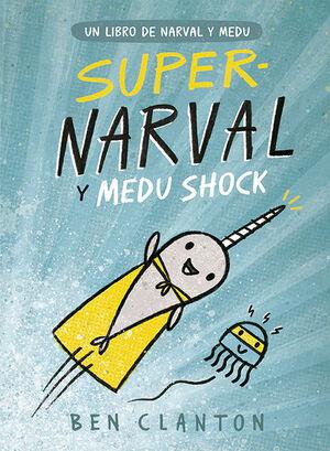 SUPERNARVAL Y MEDU SHOCK 2