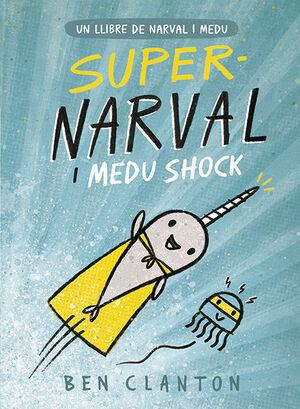 SUPERNARVAL I MEDU SHOCK 2