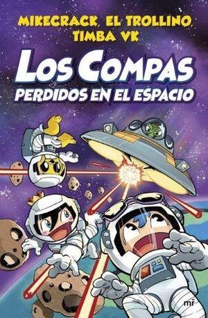 LOS COMPAS 5. PERDIDOS EN EL ESPACIO