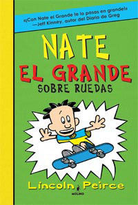 NATE EL GRANDE 3. SOBRE RUEDAS