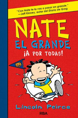 NATE EL GRANDE 4. ¡A POR TODAS!