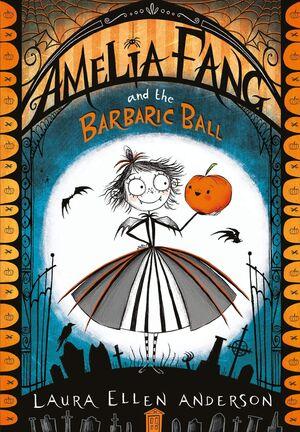 AMÈLIA FANG 1. I EL BALL BARBÀRIC
