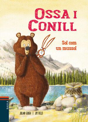 ÓSSA I CONILL 3. SOL COM UN MUSSOL