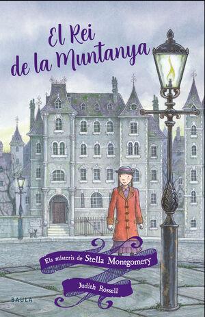 STELLA MONTGOMERY 3. EL REI DE LA MUNTANYA
