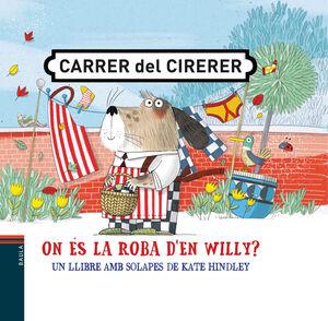CARRER DEL CIRERER 3. ON ÉS LA ROBA D'EN WILLY?