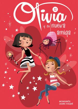 OLIVA 3. OLIVIA Y SU NUEVA AMIGA
