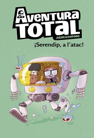 AVENTURA TOTAL 3. SERENDIP A L'ATAC!