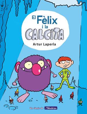 EL FÈLIX I LA CALCITA 1