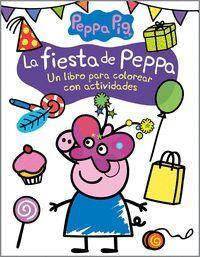 LA FIESTA DE PEPPA. ACTIVIDADES PARA COLOREAR