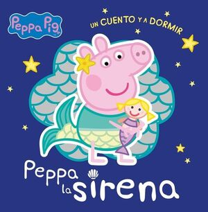 PEPPA PIG. PEPPA LA SIRENA