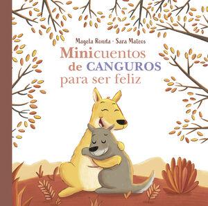 MINICUENTOS DE CANGUROS PARA SER FELIZ