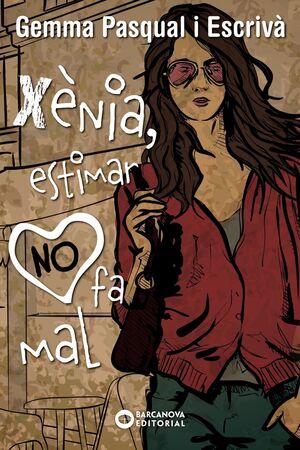 XÈNIA 3. XÈNIA, ESTIMAR NO FA MAL
