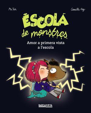 ESCOLA DE MONSTRES 2. AMOR A PRIMERA VISTA A L'ESCOLA!