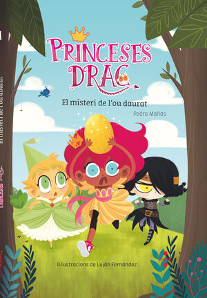 PRINCESES DRAC 1. EL MISTERI DE L'OU DAURAT