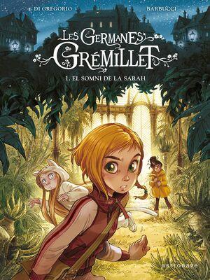 LES GERMANES GREMILLET 1. EL SOMNI DE LA SARAH