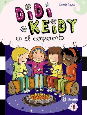 DIDI KEIDY 8. EN EL CAMPAMENTO