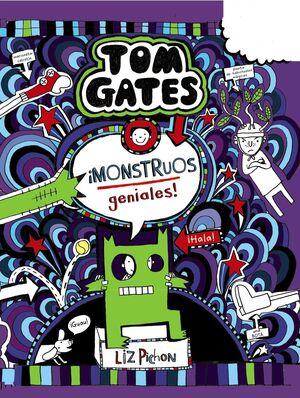 TOM GATES 15. ¡MONSTRUOS GENIALES!