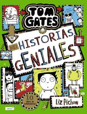 TOM GATES 18. DIEZ HISTORIAS GENIALES