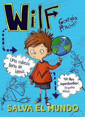 WILF 1. SALVA EL MUNDO