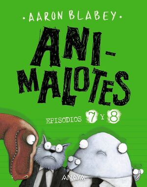 ANIMALOTES 7 Y 8. DESMADRE PREHISTÓRICO/SUPERMALOTES