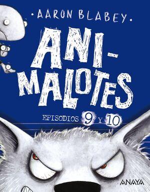 ANIMALOTES 9 Y 10. EL LOBO FEROZ / UN DÍA MOVIDITO