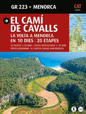 EL CAMÍ DE CAVALLS. LA VOLTA A MENORCA EN 10 DIES/20 ETAPES