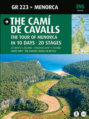 THE CAMÍ DE CAVALLS. THE TOUR OF MENORCA IN 10 DAYS/20 STAGES