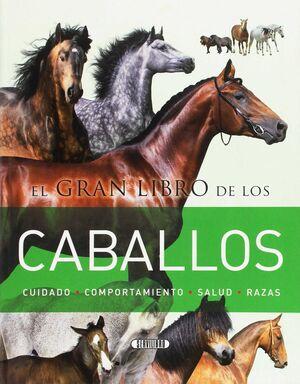 EL GRAN LIBRO DE LOS CABALLOS
