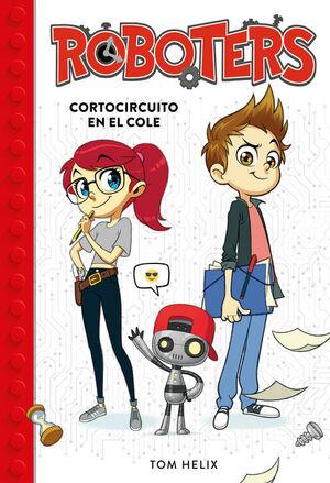 ROBOTERS 1. CORTOCIRCUITO EN EL COLE