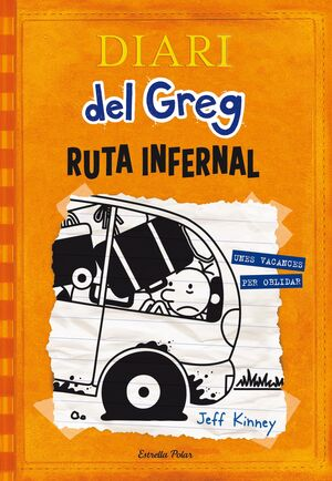 DIARI DEL GREG 9. RUTA INFERNAL