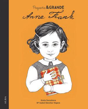 PEQUEÑA & GRANDE. ANNE FRANK