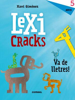 LEXICRACKS. EXERCICIS D'ESCRIPTURA I LLENGUATGE 5 ANYS