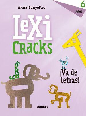 LEXICRACKS. EJERCICIOS DE ESCRITURA Y LENGUAJE 6 AÑOS