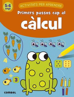 PRIMERS PASSOS CAP AL CÀLCUL (5-6 ANYS)