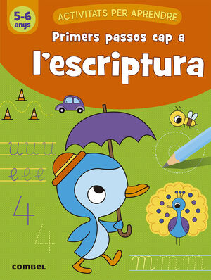 PRIMERS PASSOS CAP A L'ESCRIPTURA (5-6 ANYS)