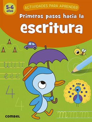 PRIMEROS PASOS HACIA LA ESCRITURA (5-6 AÑOS)