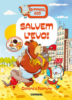 BITMAX & CO 5. SALVEM L'EVO!