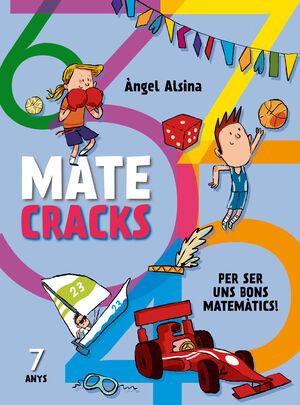 MATECRACKS. ACTIVITATS DE COMPETÈNCIA MATEMÀTICA: NOMBRES, GEOMETRIA, MESURA, LÒ