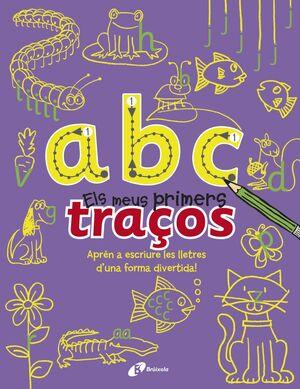 A B C - ELS MEUS PRIMERS TRAÇOS