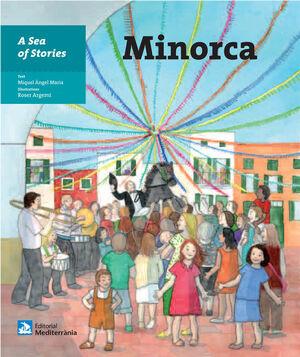 A SEA OF STORIES: MINORCA